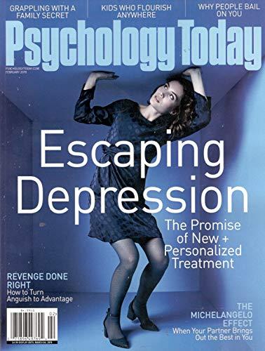 Psychology Today Magazine (February, 2019) Escaping Depression