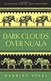 Dark Clouds over Nuala (The Inspector de Silva Mysteries) (Volume 2)