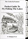 Pocket Guide to Fly Fishing the Lakes, Ron Cordes and Gary LaFontaine, 1931676070