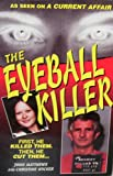 The Eyeball Killer, John Matthews and Christine Wicker, 1568651848