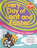 img - for [(Every Day of Lent and Easter (Year C): A Book of Activities for Children )] [Author: Liguori Publications] [Jan-2007] book / textbook / text book