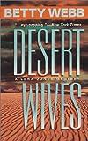 Desert Wives, Betty Webb, 0373264976