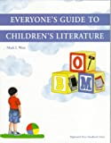 Everyone's Guide to Children's Literature, West, Mark I., 0917846907