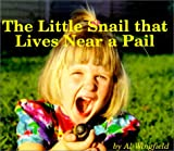 The Little Snail That Lives near a Pail, Al Wingfield, 1930260008
