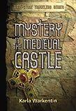 Mystery in Medieval Castle, Karla Warkentin, 0781440254