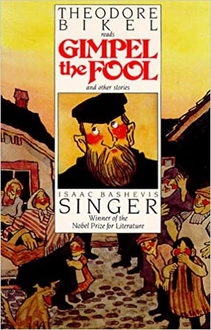 Gimpel the Fool, Isaac Bashevis Singer - Essay