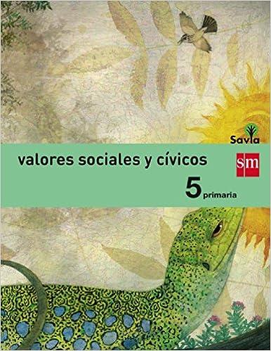 Libro pdf descargar ordenador gratis Valores sociales y cívicos. 5 Primaria. Savia - 9788467570663 in Spanish RTF 8467570660