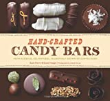 img - for Hand-Crafted Candy Bars: From-Scratch, All-Natural, Gloriously Grown-Up Confections book / textbook / text book
