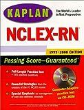 Kaplan NCLEX-RN 1999-2000 with CD-ROM, Kaplan Educational Center Staff, 0684856719