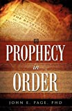 Prophecy in Order, John E. Page, 160791526X