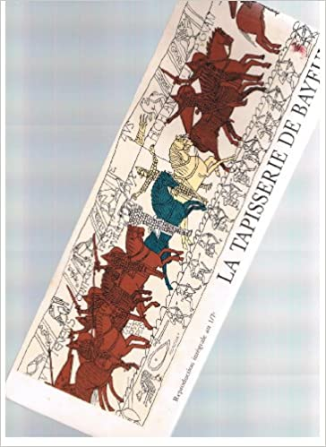 La Tapisserie De Bayeux Reproduction Integrale Au 1 7 Unknown