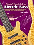 img - for Essential Advanced Scales for Electric Bass: Modes of the Melodic Minor, Harmonic Minor, Diminished, Whole-Tone, and Blues Scales book / textbook / text book