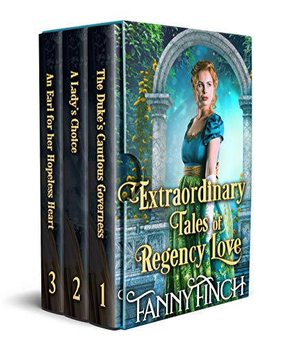 Extraordinary Tales of Regency Love: A Clean & Sweet Regency Historical Romance Collection