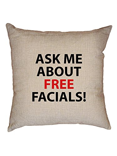 Hollywood Thread Ask Me About Free Facials - Funny Sex Joke Decorative Linen Throw Cushion Pillow Case with Insert by Hollywood Thread