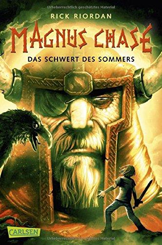 Magnus Chase 1: Das Schwert des Sommers Taschenbuch – 31. Mai 2018 Rick Riordan Gabriele Haefs Carlsen 355131702X