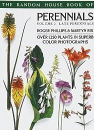 Random House Book of Perennials Volume 2: Late Perennials (Pan Garden Plants Series) (Pan Garden Plants Series)