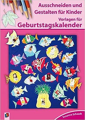 Vorlagen Für Geburtstagskalender Amazonde Susanne Schaadt