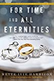 For Time and All Eternities (A Linda Wallheim Mystery)