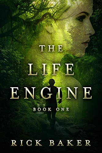 The Life Engine by [Baker, Rick]