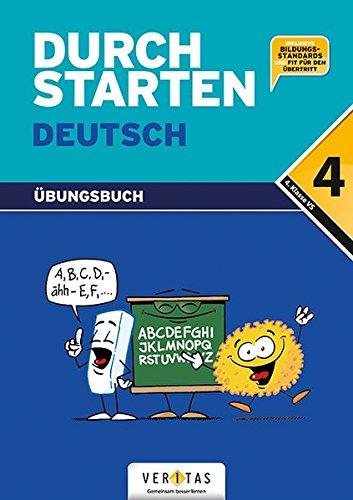 Durchstarten - Deutsch - Bisherige Ausgabe: 4. Schulstufe - Dein Übungsbuch: Übungsbuch mit Lösungen. Inkl.