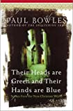 Their Heads Are Green, Paul Bowles, 0060571675