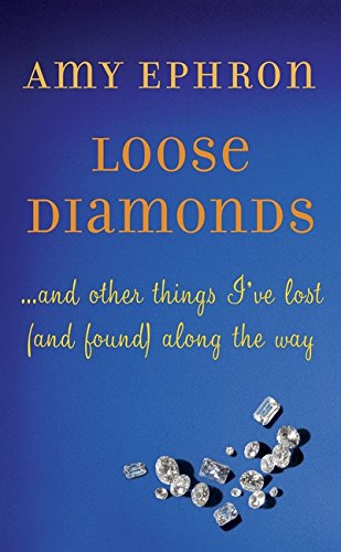 Image of Loose Diamonds: ...and other things I've lost (and found) along the way