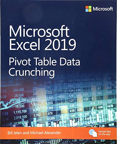 Microsoft Excel 2019 Pivot Table Data Crunching (Business Skills) (Pivot Tables)