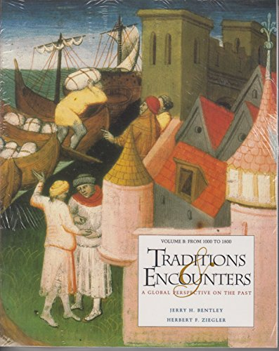Traditions and Encounters: A Global Perspective on the Past from 1000 to 1800