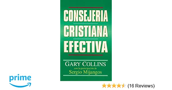 Amazon consejera cristiana efectiva spanish edition amazon consejera cristiana efectiva spanish edition 9780825411267 gary collins books fandeluxe Images