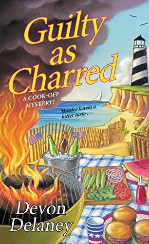 Guilty as Charred (A Cook-Off Mystery Book 3)
