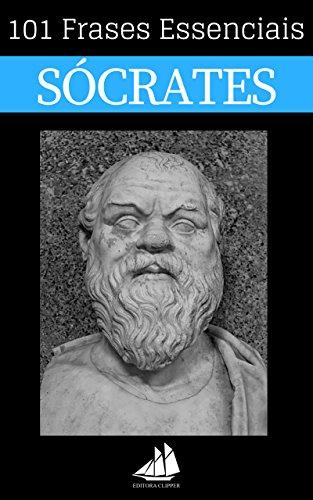 101 Frases Essenciais Sócrates