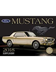 Ford Mustang 2018: 16 Month Calendar Includes September 2017 Through December 2018