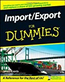 Import / Export For Dummies, John J. Capela, 0470260947