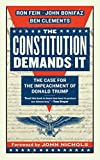 "Ron Fein, ""The Constitution Demands It: The Case for the Impeachment of Donald Trump"" (Melville House, 2018)"