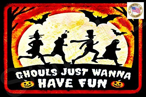 Happy Halloween Ghouls Just Wanna Have Fun Sign 8