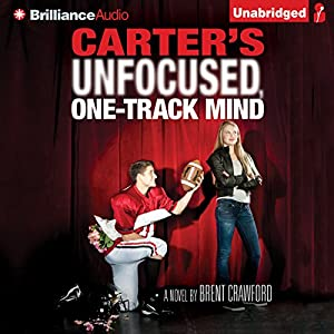 Carter's Unfocused, One-Track Mind Audiobook