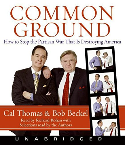 Common Ground CD: How to Stop the Partisan War That Is Destroying America