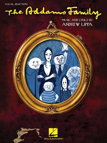 Andrew Lippa: The Addams Family - Vocal Selections por Marshall Brickman,Rick Elice,Andrew Lippa