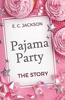 !VERIFIED! Pajama Party: The Story. control allows topics Intel Colegio