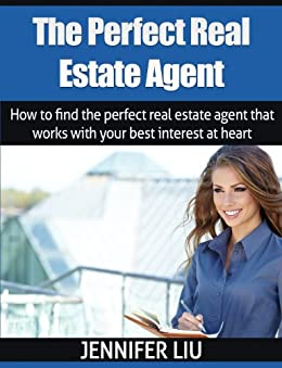 The perfect real estate agent how to find the perfect for How to find the perfect home