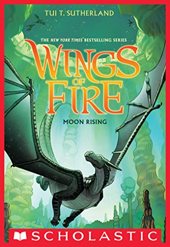 Wings of Fire Book Six: Moon Rising