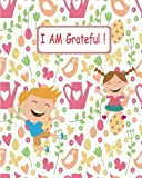 I AM Grateful !: Kids Gratitude Journal/Gratitude Notebook Sketchbook for Children: With Daily Prompts for Writing Drawing Coloring (Notebooks For Kids, Girls, Boys, Teens)