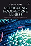 img - for Regulating Food-Borne Illness: Investigation, Control and Enforcement book / textbook / text book