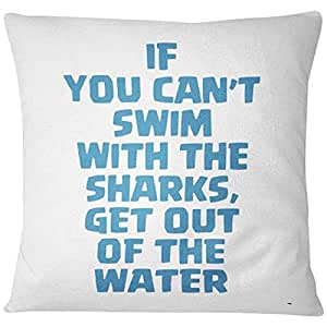 Home Design If You Can't Swim With The Sharks Printed Cushion - Blue/White, 40 x 40 cm
