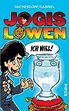 Jogis Löwen - Ich will! (Piper Taschenbuch 30041) (German Edition)
