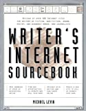 Writer's Internet Sourcebook, Michael Levin, 1886411115