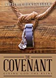 The Covenant: Giving God The Reins
