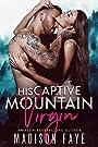 His Captive Mountain Virgin (Blackt...