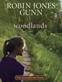 Front cover for the book Woodlands by Robin Jones Gunn
