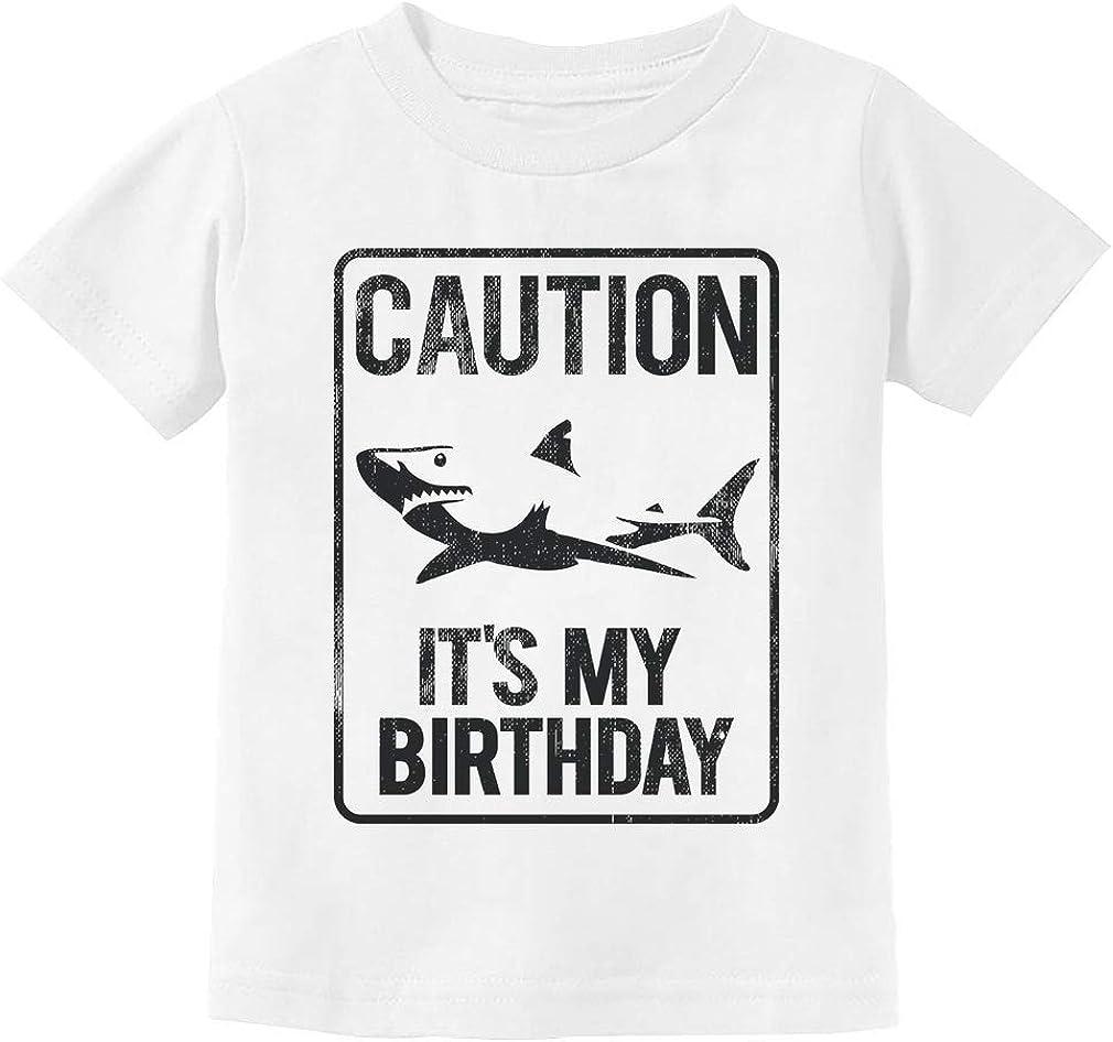 Boys Birthday Shirt Shark Sign Caution Its My Birthday Gift Toddler Kids T-Shirt